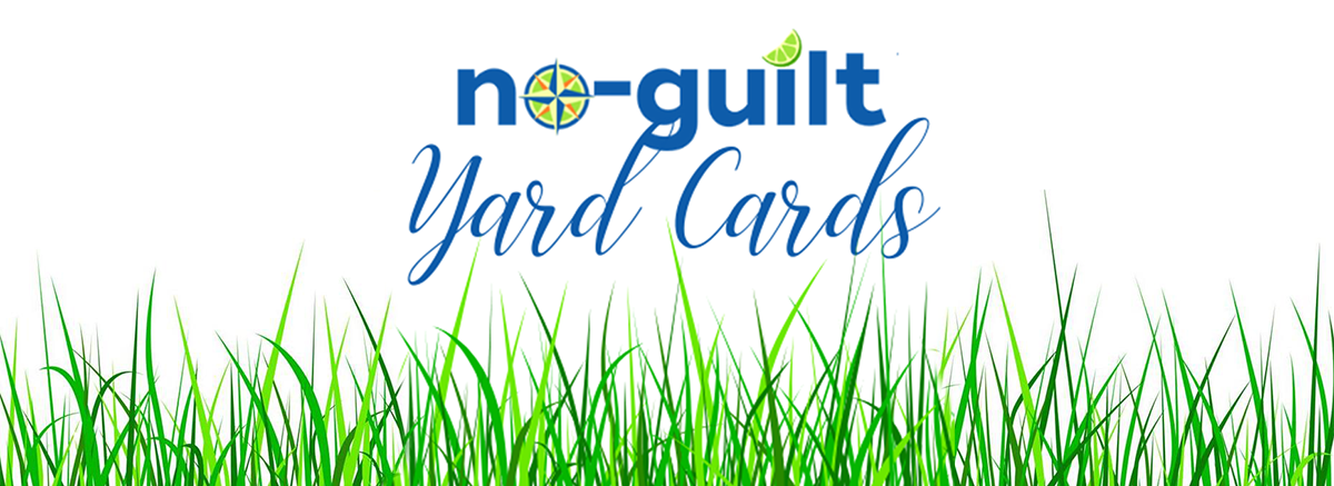 No-Guilt Yard Cards