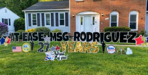 at east msg rodriguez military retirement yard sign